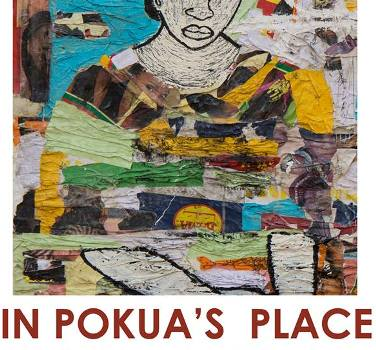 Exhibition 'In Pokua's Place' (till March 2)