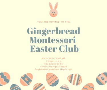 The Gingerbread Montessori Easter Camp (till April 9)