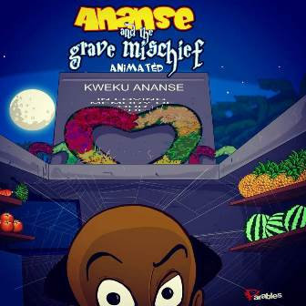 Ananse and the Screening of Grave Mischief (28th the crossroads)