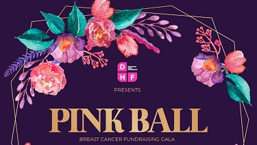 Dorothy's Hope Foundation Pink Ball (Breast Cancer Fundraising Gala)